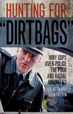 """Hunting for """"Dirtbags"""""""
