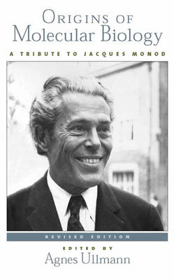 Origins of Molecular Biology: A Tribute to Jacques Monod