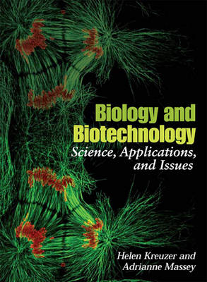 Biology and Biotechnology: Science, Applications, and Issues