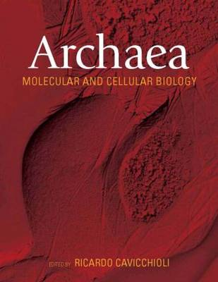 Archaea: Molecular and Cellular Biology
