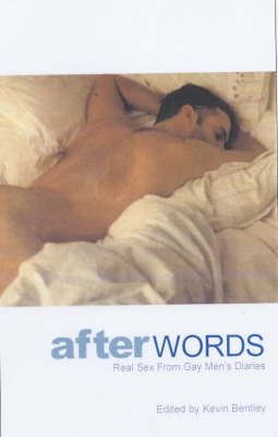 After Words: Real Sex from Gay Men's Diaries