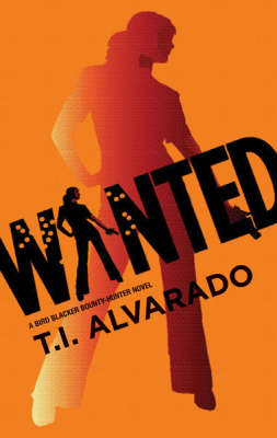 Wanted: A Bird Blacker Bounty Hunter Novel