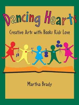 Dancing Hearts: Creative Arts with Books Kids Love