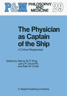 The Physician as Captain of the Ship: A Critical Reappraisal