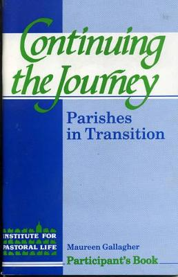 Continuing the Journey: Parishes in Transition