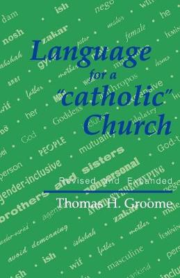 Language for a Catholic Church: A Program of Study