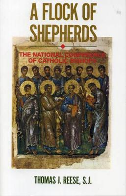 A Flock of Shepherds: The National Conference of Catholic Bishops