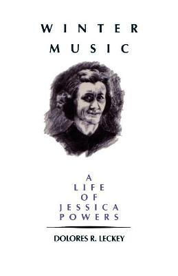 Winter Music: A life of Jessica Powers