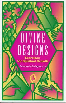Divine Designs: Exercises for Spiritual Growth