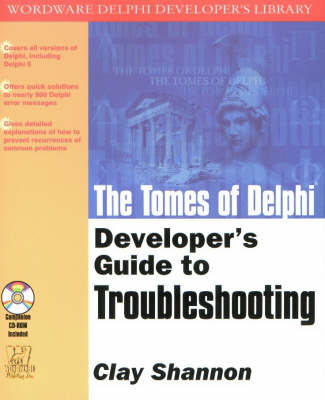 Tomes of Delphi: Developer's Guide to Troubleshooting
