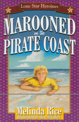 Lone Star Heroines: Marooned on the Pirate Coast