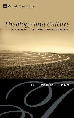 Theology and Culture: A Guide to the Discussion
