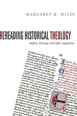 Rereading Historical Theology: Before, During, and After Augustine