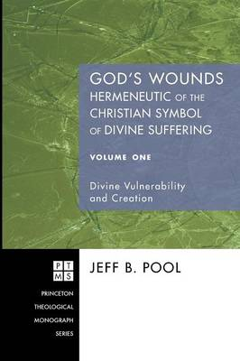 God's Wounds: Hermeneutic of the Christian Symbol of Divine Suffering