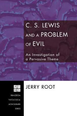 C.S. Lewis and a Problem of Evil: an Investigation of a Pervasive Theme