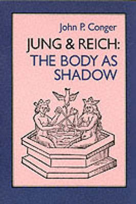 Jung and Reich: The Body in Shadow
