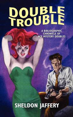 Double Trouble: A Bibliographic Chronicle of Ace Mystery Doubles