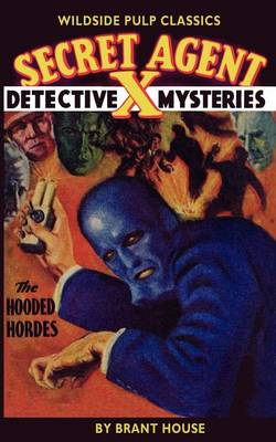 Secret Agent X: The Hooded Hordes