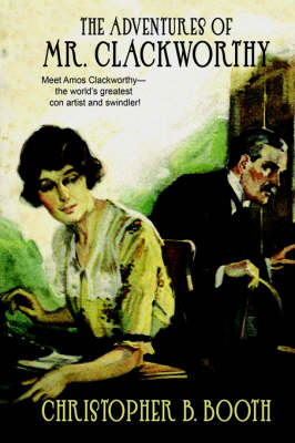 Pulp Classics: The Adventures of Mr. Clackworthy
