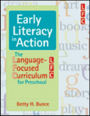 Early Literacy in Action: The Language-focused Curriculum for Preschool