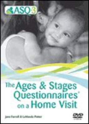 Ages & Stages Questionnaires (ASQ-3): Questionnaires on a Home Visit: A Parent-Completed, Child-Monitoring System: On a Home Visit
