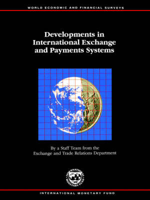 Developments in International Exchange and Payments Systems : June 1992: World Economic and Financial Surveys