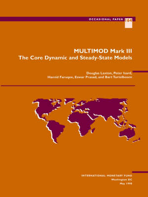 MULTIMOD Mark III: The Core Dynamic and Steady-State Models