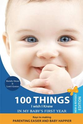 100 Things I Wish I Knew in My Baby's First Year