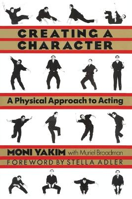 Creating a Character: Physical Approach to Acting