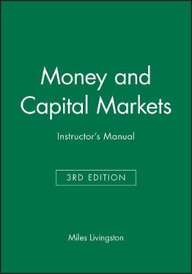 Money and Capital Markets: Instructor's Manual