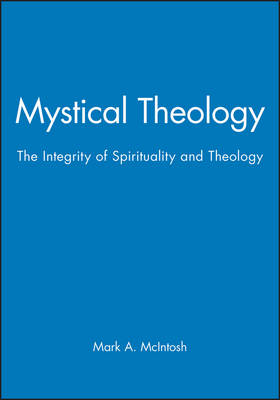 Mystical Theology: Integrity of Spirituality and Theology