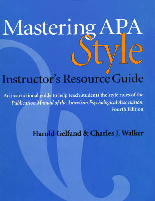 Mastering APA Style: Student Workbook and Training Guide