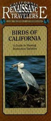 Birds of California: A Guide to Viewing Distinctive Varieties