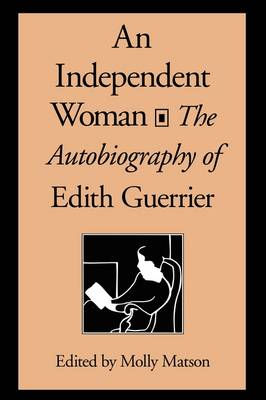 An Independent Woman: The Autobiography of Edith Guerrier