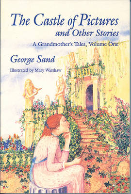 The Castle Of Pictures: A Grandmother's Tales