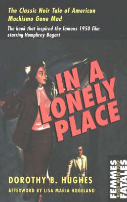 In A Lonely Place: Femme Fatales