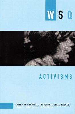 Activisms: Volume 15, Nu,bers 3&4, Fall/Winter 2007