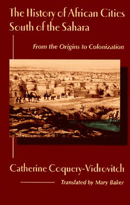History of African Cities South of the Sahara