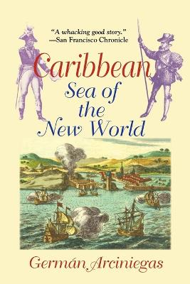 Caribbean: Sea of the New World