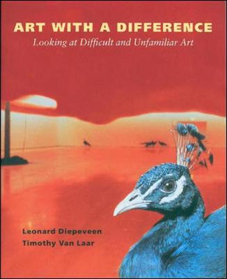 Art with a Difference: Looking at Difficult and Unfamiliar Art
