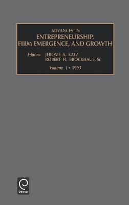 Advances in Entrepreneurship, Firm Emergence and Growth