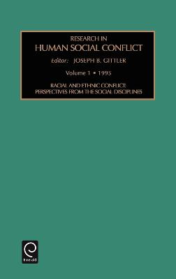 Racial and Ethnic Conflict: Perspectives from the Social Disciplines