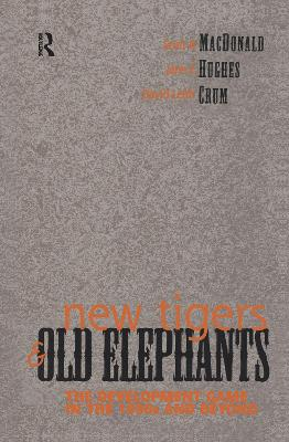 New Tigers and Old Elephants: The Development Game in the 21st Century and Beyond