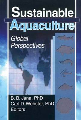 Sustainable Aquaculture: Global Perspectives