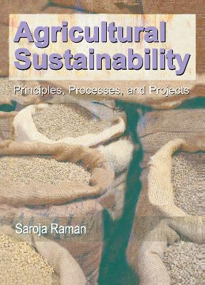Agricultural Sustainability: Principles, Processes and Prospects
