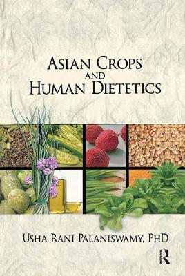Asian Crops and Human Dietetics