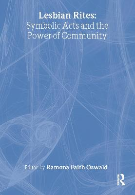 Lesbian Rites: Symbolic Acts and the Power of Community