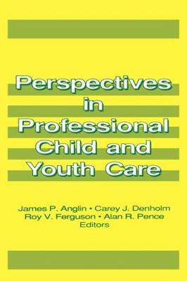 Perspectives in Professional Child and Youth Care: Part 1