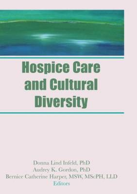 Hospice Care and Cultural Diversity