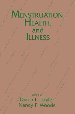 Menstruation, Health and Illness: 7th Conference : Selected Papers